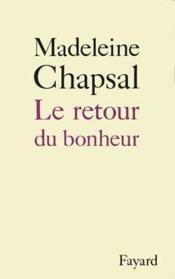 Le Retour Du Bonheur. - Couverture - Format classique