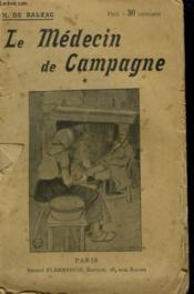 Le Medecin De Campagne. Tome 1. Collection : Oeuvres De Balzac. - Couverture - Format classique