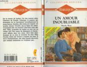 Un Amour Inoubliable - Forgotten Love - Couverture - Format classique