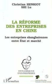 La Reforme Des Entreprises En Chine - Couverture - Format classique