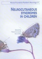 Neurocutaneous Syndromes In Children. (Les Syndromes Neurocutanes De L'Enfant) Mariani Foundation Pa - Intérieur - Format classique
