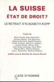 La Suisse, Etat De Droit ? - Couverture - Format classique