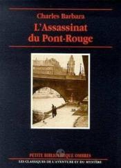 Assassinat Du Pont-Rouge (L') - Couverture - Format classique