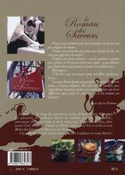 Le roman des saveurs ; ou l'art culinaire sincère d'un chef - 4ème de couverture - Format classique