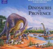 Dinosaures en Provence (2e édition) - Couverture - Format classique
