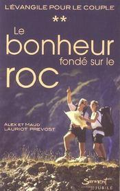 Le Bonheur Fonde Sur Le Roc - Intérieur - Format classique