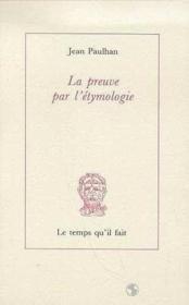 La Preuve Par L'Étymologie - Couverture - Format classique