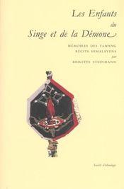 Les Enfants Du Singe Et De La Demone. Memoires Des Tamang, Recits Him Alayens - Intérieur - Format classique
