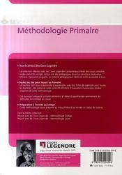 Réussir avec les cours Legendre ; méthodologie primaire - 4ème de couverture - Format classique