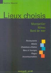 Lieux choisis ; Montpellier, Nîmes, bord de mer - Intérieur - Format classique