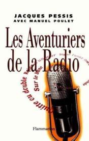 Les Aventuriers De La Radio - Couverture - Format classique