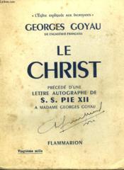 Le Christ Precede D'Une Lettre Autographe De S.S. Pie Xii A Madame Georges Goyau. - Couverture - Format classique