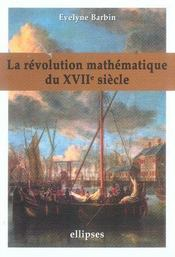 La révolution mathématique du XVII siècle - Intérieur - Format classique