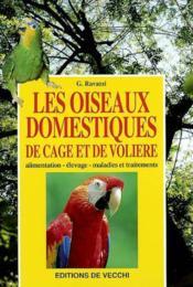 Les Oiseaux Domestiques De Gage Et De Voliere - Couverture - Format classique