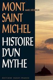 Mont saint-michel, histoire d'un mythe - Intérieur - Format classique