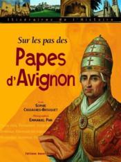 Sur les pas des papes d'Avignon - Couverture - Format classique