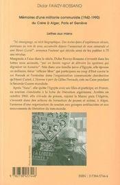 Memoires D'Une Militante Communiste, 1942-1990, Du Caire A Alger, Paris, Geneve ; Lettres Aux Miens - 4ème de couverture - Format classique