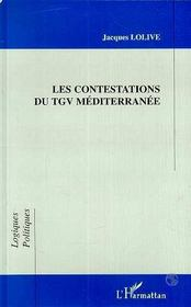 Les Contestations Du Tgv Mediterranee - Intérieur - Format classique