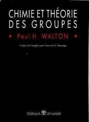 Chimie Et Theorie Des Groupes - Couverture - Format classique