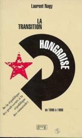 La transition hongroise de 1990 a 1996 - Couverture - Format classique