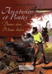 Aventuriers et pirates ; drame dans l'océan indien - Couverture - Format classique