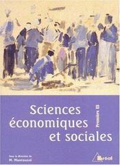 Sciences economiques et sociales 1ere es - Intérieur - Format classique