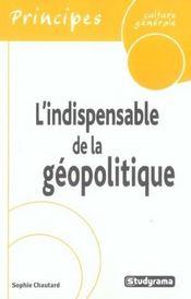 L'Indispensable De La Geopolitique - Intérieur - Format classique