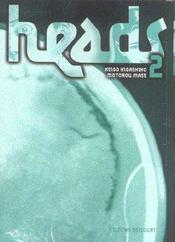 Heads t.2 - Intérieur - Format classique