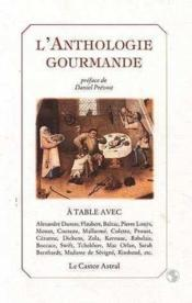 Vente livre :  L'Anthologie Gourmande  - Collectif/Prevost - Collectif