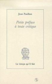 Petite préface à toute critique - Couverture - Format classique