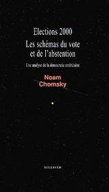 Élections 2000 ; les schémas du vote et de l'abstention - Couverture - Format classique