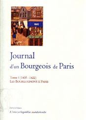 Vente  Journal d'un bourgeois de Paris t.1 ; les Bourguignons à Paris (1405-1422)  - Anonyme