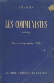 Les Communistes (Fevrier-Septembre 1939). Roman. - Couverture - Format classique