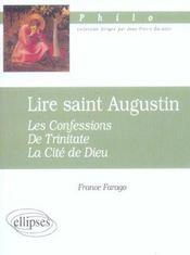 Lire Saint Augustin Les Confessions De Trinitate La Cite De Dieu - Intérieur - Format classique