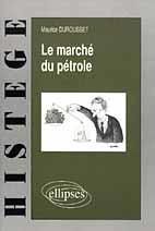 Le Marche Du Petrole - Couverture - Format classique