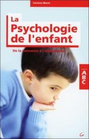 Abc De La Psychologie De L'Enfant - Couverture - Format classique