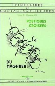Poetiques Croisees Du Maghreb - Couverture - Format classique