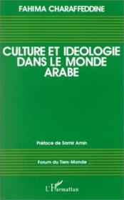 Culture et idéologie dans le monde arabe - Couverture - Format classique