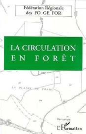 La circulation en forêt - Couverture - Format classique