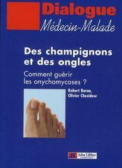 Des champignons et des ongles ; comment guérir les onychomycoses - Intérieur - Format classique