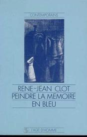 Peindre La Memoire En Bleu - Couverture - Format classique