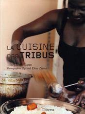 La cuisine des tribus - Intérieur - Format classique