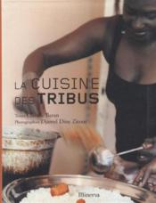 La cuisine des tribus - Couverture - Format classique
