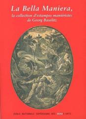 Estampes manieristes de la collection georg baselitz - Couverture - Format classique
