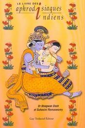 Le Livre Des Aphrodisiaques Indiens - Intérieur - Format classique