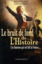 Bruit De Fond De L'Histoire, Ces... - Intérieur - Format classique