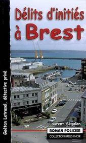Delits D'Inities A Brest - Intérieur - Format classique