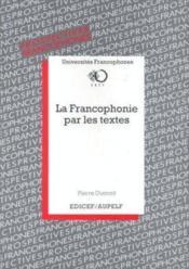 Francophonie par textes - Couverture - Format classique