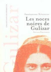 Les Noces Noires De Gulizar - Intérieur - Format classique