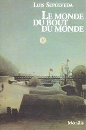 Monde Du Bout Du Monde (Le) - Intérieur - Format classique